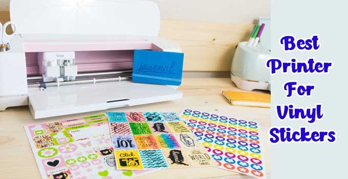 How To Get the Best Printer For Sticker?
